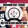 Bushido - Mitten in der Nacht Deutschrap Remix Mashup (SWAT)