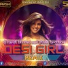 Desi Girl - Dostana Desi Tadka Remix Dj Harsh Bhutani &  Shaikh Brothers[1]