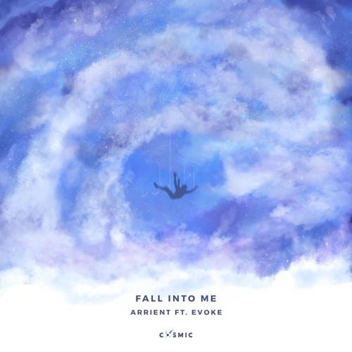 Arrient ft. Evoke - Fall Into Me (Dryden Remix)