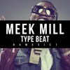 Meek Mill Type - Take It