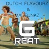 G - REAT X DUTCH FLAVOURZ @ MADFUNKZ - TE CHOE TE ( ORIGINAL MIX ) BuY = FREE DOWNLOAD
