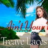[FREE DOWNLOAD] Jennifer Lopez - Ain't Your Mama(Treave Laces Bootleg Remix)