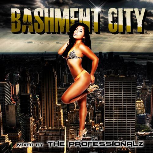 Professionalz 4 LIFE BASHMENT CITY PART 4 soundcloudhot