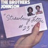 The Brothers Johnson - Strawberry Letter 23 (DJ Disney D edit) FREE DOWNLOAD!!!