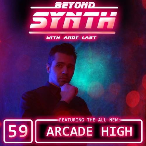 Beyond Synth - 59 - Arcade High