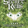 Ep. 5 - The Secret of Kells (2009, Ages 9 and up)