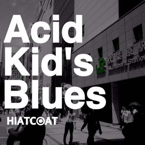 Acid Kid's Blues
