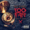 Shy Glizzy ft. G Herbo - Too Far