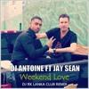 DJ Antonie Ft Jay Sean - Weekend Love - (Dj RK LANKA CLUB REMIX)