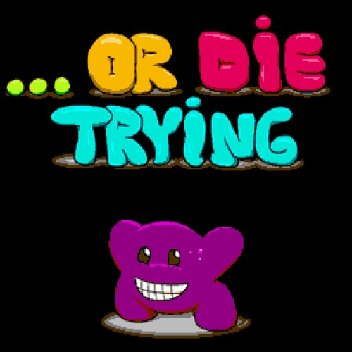 Or Die Trying OST