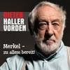 Dieter Hallervorden: Merkel - zu allem bereit!