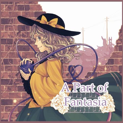 【例大祭13XFD】A Part Of Fantasia - XFD Demo-