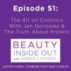 Episode 51: The 411 on Colonics With Jen Gonzalez & The Truth About Protein