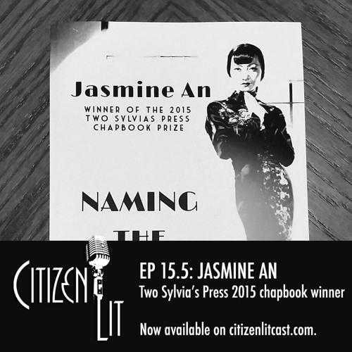Episode 15.5 Two Sylvia's Press chapbook winner Jasmine An