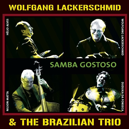 Wolfgang Lackerschmid & The Brazilian Trio: A Rã