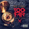 Shy Glizzy - Too Far ft. G Herbo aka Lil Herb