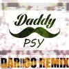 Psy - Daddy [DARIIOO Trap Remix] (Free Download!!!)