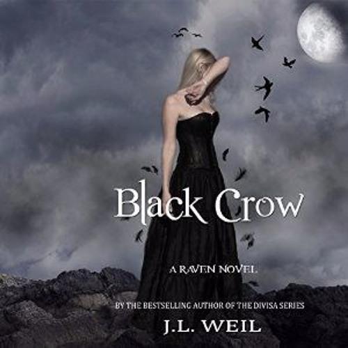 BLACK CROW by JL Weil (Read by Caitlin Kelly)