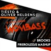 Tiesto & Oliver Heldens vs. Brooks - If I Only Could Wombass(FirerouzDjs Mashup)