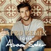 SOFIA - [Alvaro Soler] RMX Andrea Deejay (Afro Summer 2016) Preview