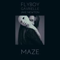 FlyBoy - Maze (Ft. Gavrielle & Jake Newton)