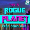 Rogue Planet - This Is Rogue Planet - Theoryon Records Free Download