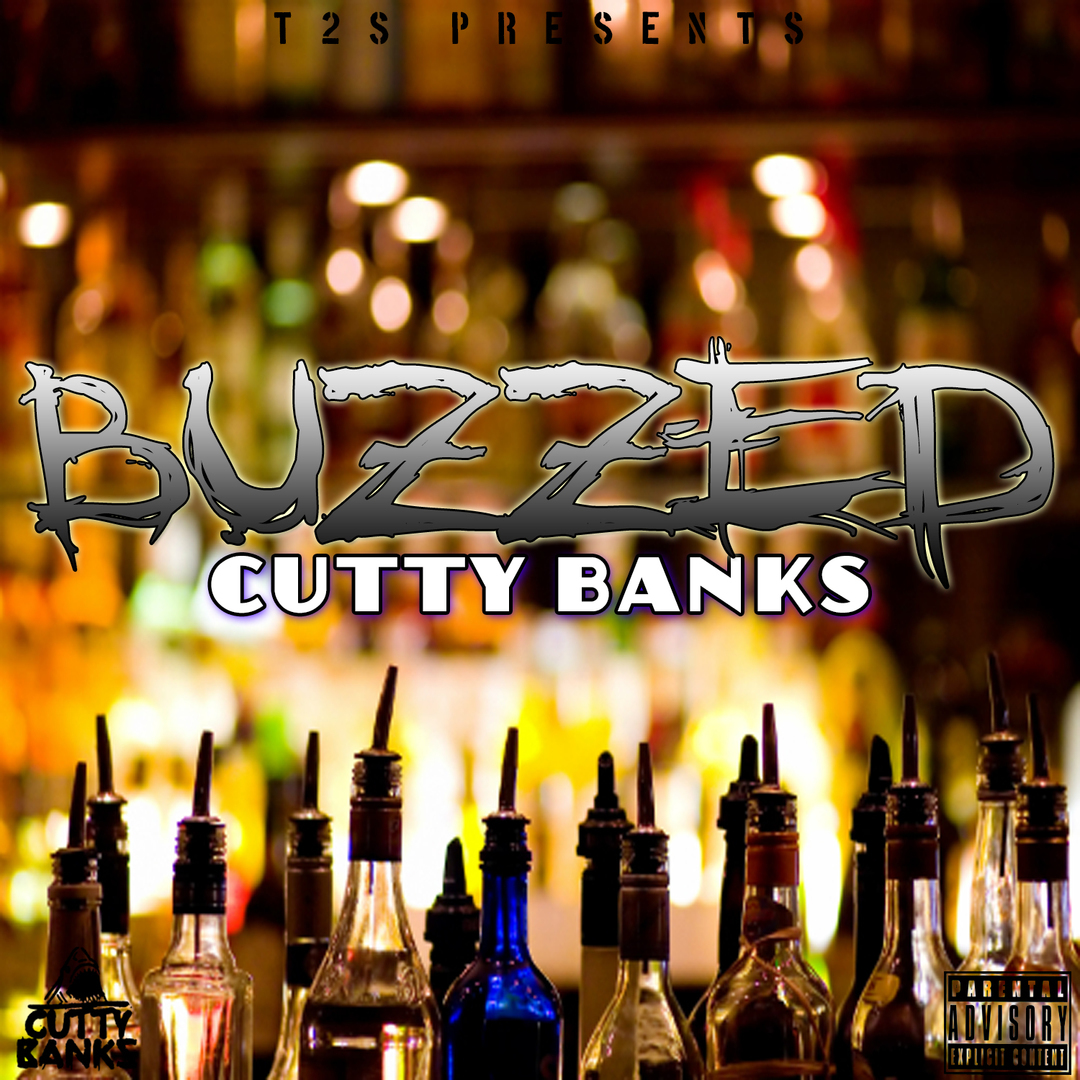 Cutty Banks - Buzzed [Thizzler.com Exclusive]