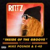 Rittz - Inside Of The Groove - ft. Mike Posner & E-40