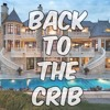 Back to the Crib Final Mix !
