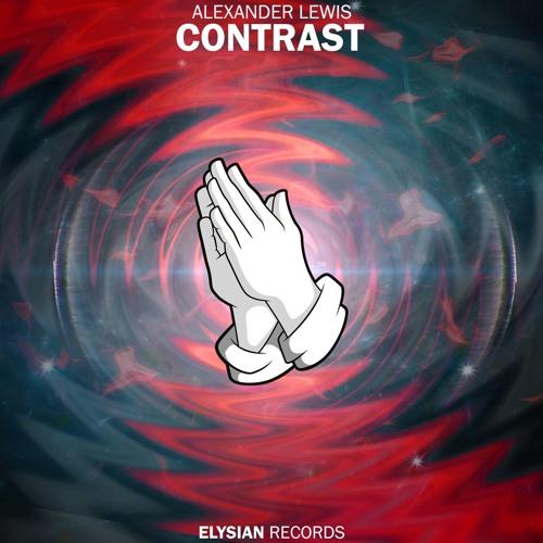 Elysian Records Alexander Lewis Contrast soundcloudhot