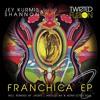 TF022 - Jey Kurmis & Shannon - Franchica ( Original )
