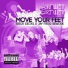 Junior Senior - Move Your Feet (Erick Decks & Jay Frog Rework) [FREE DOWNLOAD]