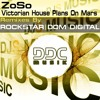 ZoSo Victorian House Plans on Mars (Dom Digital Remix)OUT SOON