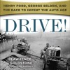 Drive! by Lawrence Goldstone, Narrated by Christopher Price