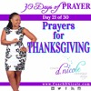 30 Days of Prayer ★ Day 21 ★ Prayers of Thanksgiving