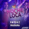 Noche Loca (Johannz Moombah Remix)