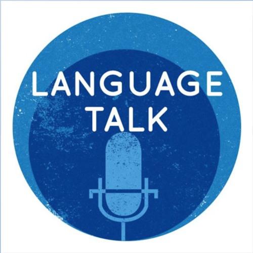Language Talk Episode 11