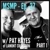MSMP 27: Pat Hayes of Lamont Cranston (Part 1)