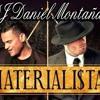 DJ- Daniel Montaña -La Materialista - Silvestre Dangond Y Nicky Jam