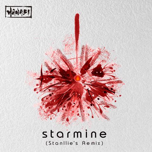 Starmine (Stanllie's Remix)