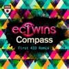 EC Twins - Compass (First 4ID Remix)