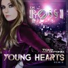 Em Rossi Young Hearts (Tom Colontonio Remix)