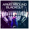 ak9 Vs Hard Rock Sofa - Arms Around Blackout (Jaremu Mashup)