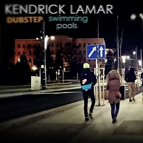 Kendrick Lamar Swimming Pools Dubstep By Lwae Free