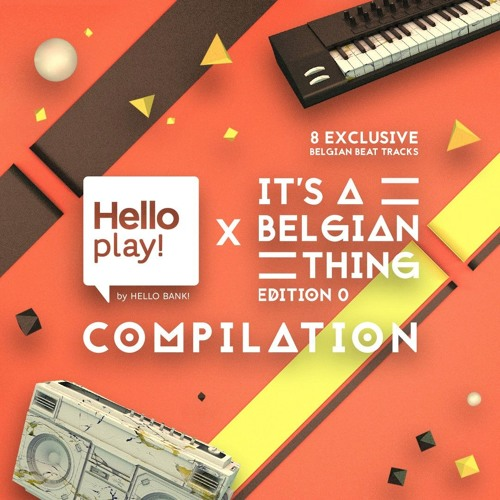 Trip 2 (Hello play! x It's A Belgian Thing compilation) (FREE DL)
