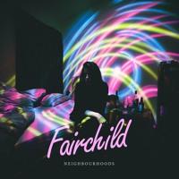 Fairchild - Neighbourhoods