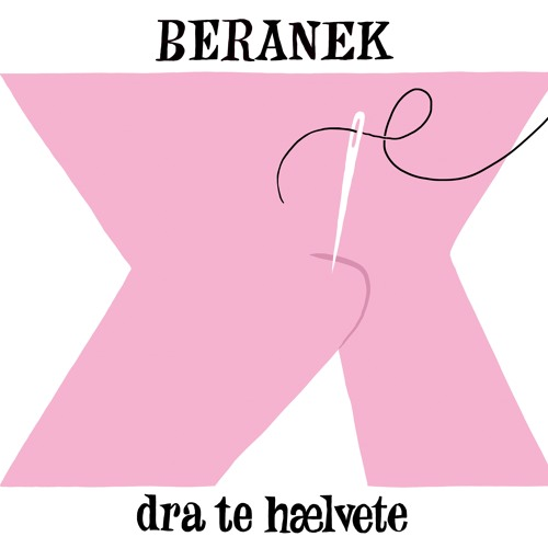 BERANEK - Dra Te  Hælvete (Todd Terje acid radio edit)