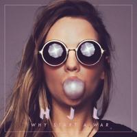 Hannah Jane Lewis - Why Start A War