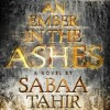 Book Talk: An Ember in The Ashes by Sabaa Tahir