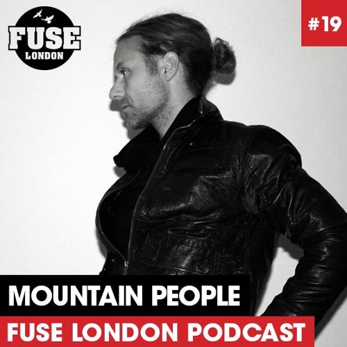 Fuse Podcast # 19 - Mountain People